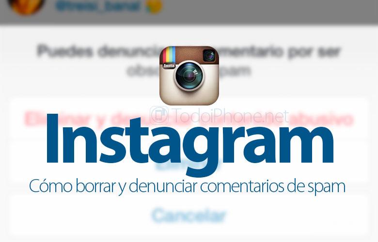 como-borrar-denunciar-comentarios-instagram