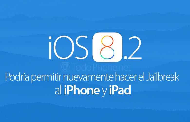 ios-8-2-podria-permitir-hacer-jailbreak-iphone-ipad