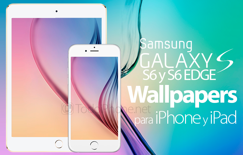 Wallpapers Del Galaxy S6 Y S6 Edge Para Iphone Y Ipad