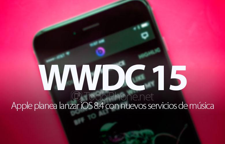 wwdc-15-llegara-ios-8-4-nuevo-servicio-musica