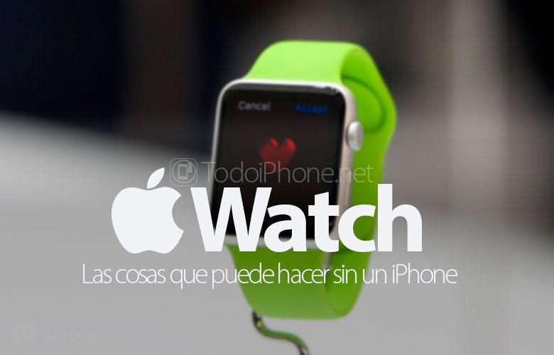 cosas-puedes-hacer-apple-watch-sin-iphone