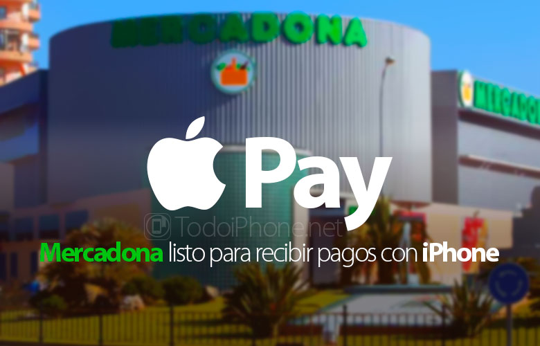 mercadona-listos-recibir-pagos-apple-pay