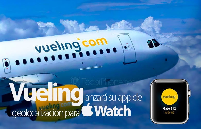 vueling-app-geolocalizacion-apple-watch