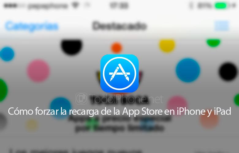 como-forzar-recarga-app-store-iphone-ipad