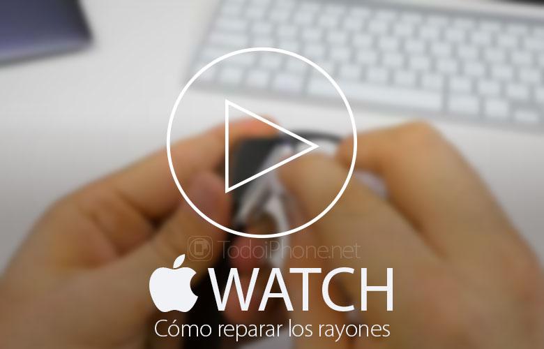 como-reparar-apple-watch-rayones-carcasa
