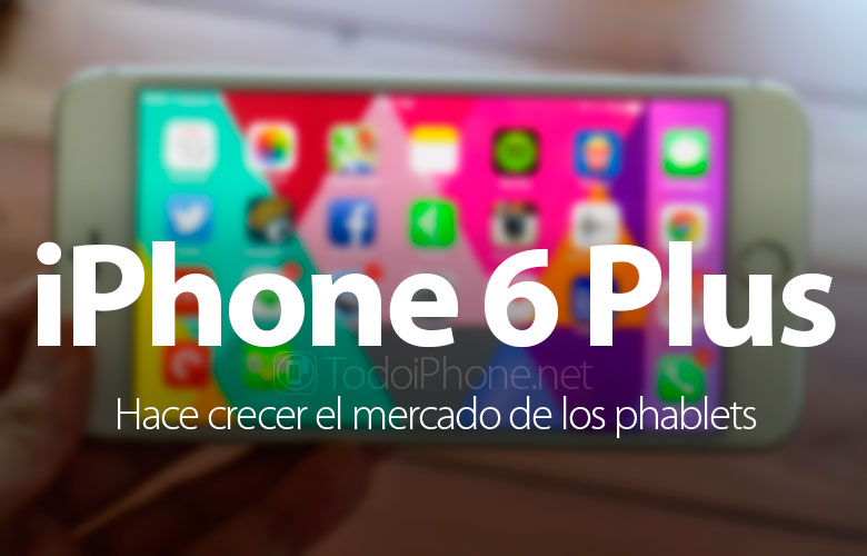 iphone-6-plus-hace-crecer-mercado-phablets