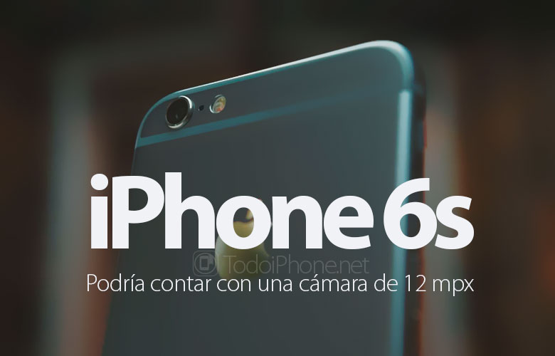 iphone-6s-posible-camara-12-mpx