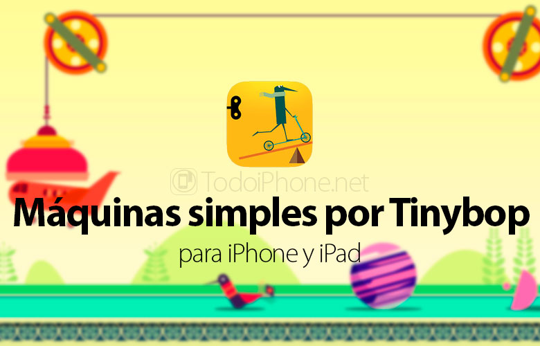 maquinas-simples-tinybop-juego-educativo-iphone-ipad