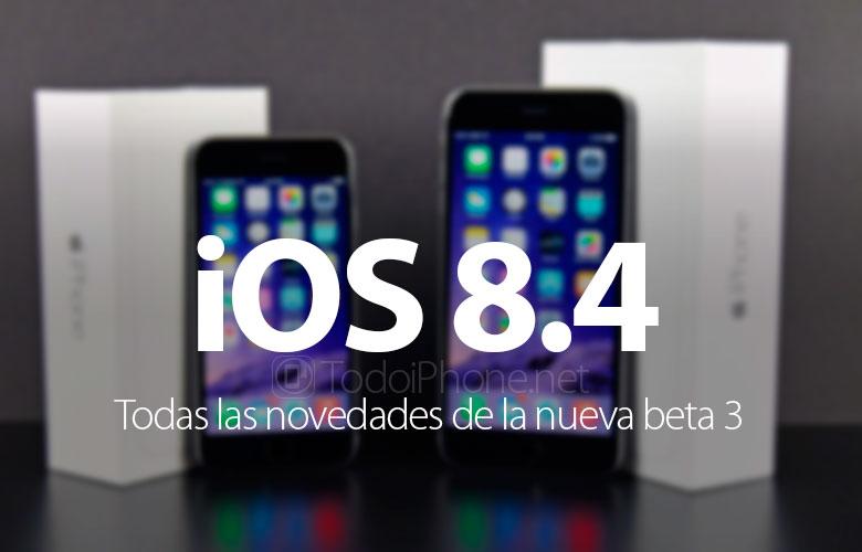 novedades-ios-8-4-beta-3-desarrolladores-beta-2-publica