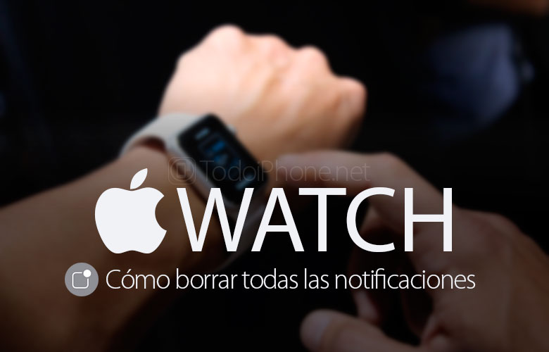 como-borrar-apple-watch-notificaciones