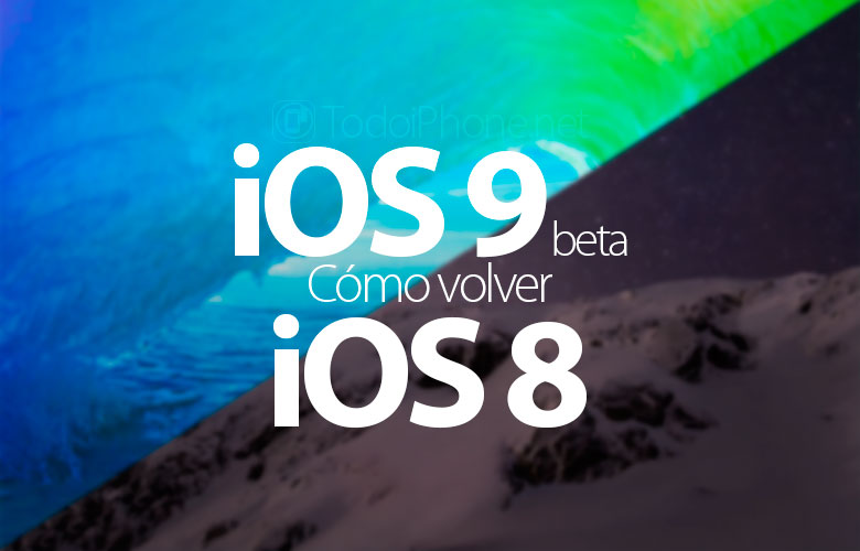 como-regresar-ios-9-beta-ios-8-iphone-ipad
