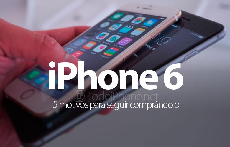 iphone-6-motivos-seguir-comprandolo