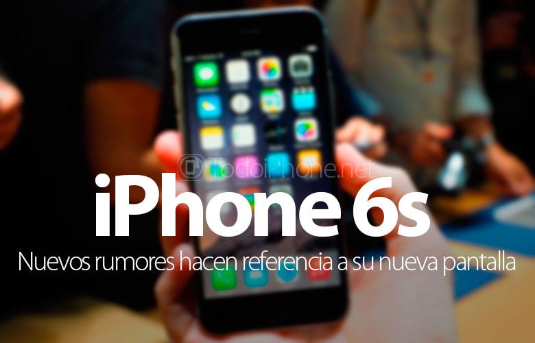 nuevo-iphone-6s-nueva-pantalla