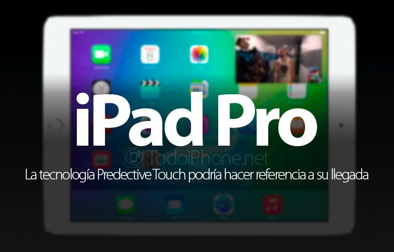 tecnologia-predictive-touch-ios-9-ipad-pro