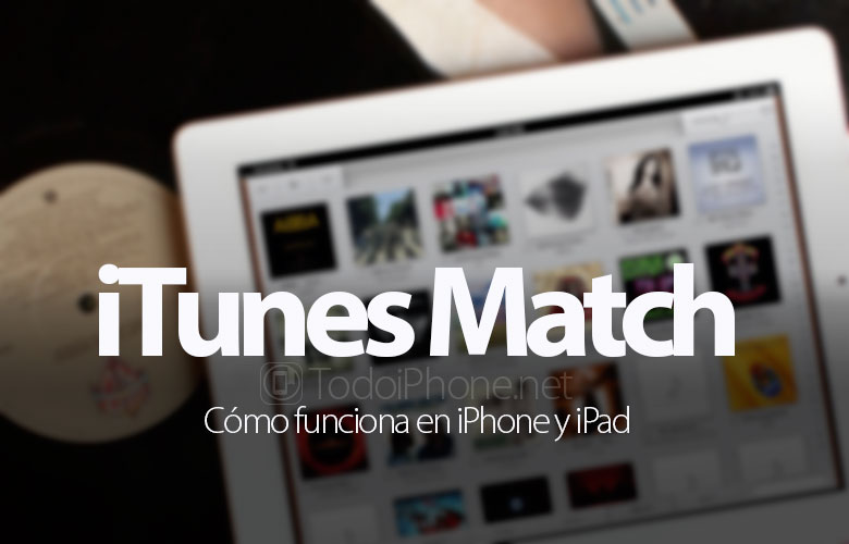 como-funciona-itunes-match-iphone-ipad-ipod-touch