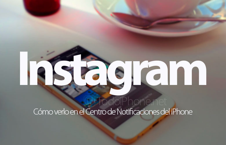 como-ver-instagram-centro-notificaciones-iphone