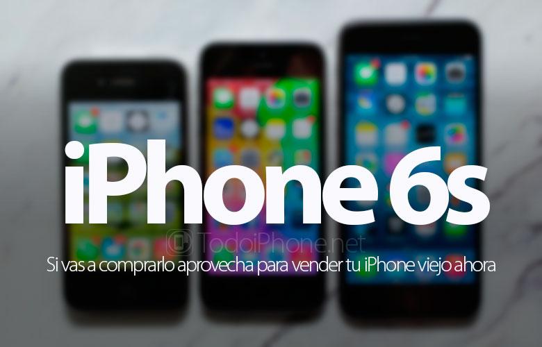 comprar-iphone-6s-vender-iphone-viejo-ahora