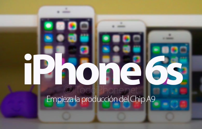 empezo-produccion-chip-a9-iphone-6s