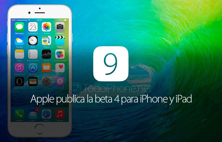 ios-9-beta-4-iphone-ipad-disponible-enlaces-descarga
