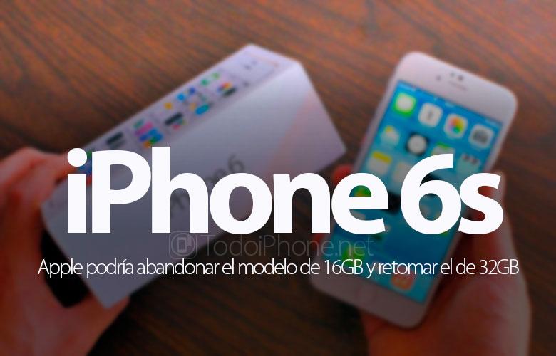 iphone-6s-apple-abandona-modelo-16gb-retoma-32gb