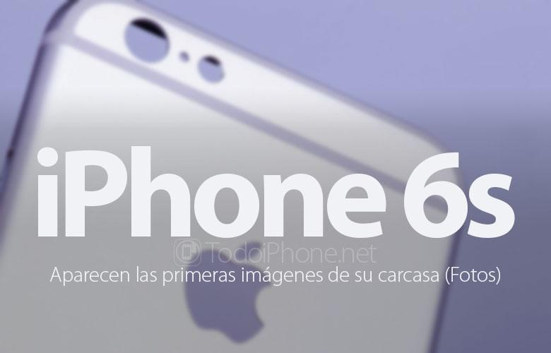 iphone-6s-primeras-imagenes-carcasa-fotos