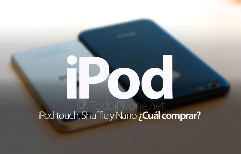 nuevos-ipod-touch-shuffle-nano-cual-comprar