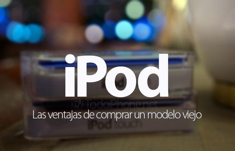 ventajas-comprar-ipod-touch-viejo