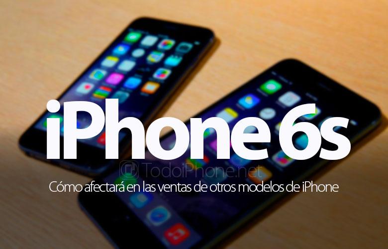 como-afectara-iphone-6s-venta-otros-iphone