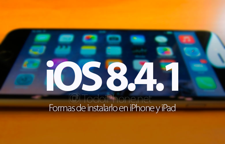 formas-instalar-ios-8-4-1-iphone-ipad