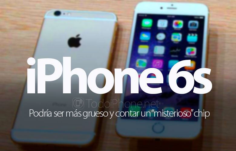 iphone-6s-mas-grueso-misterioso-chip
