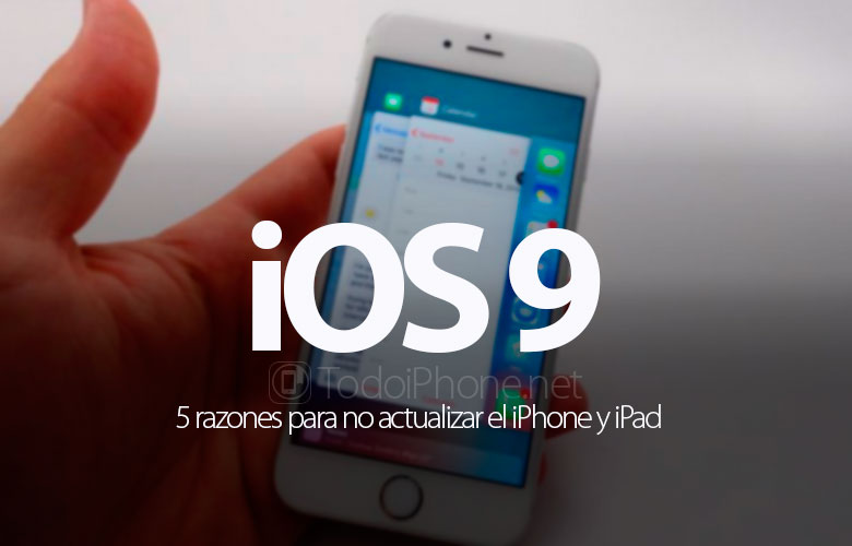 5-razones-no-actualizar-ios-9-iphone-ipad