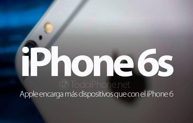 apple-encarga-mas-iphone-6s-iphone-6