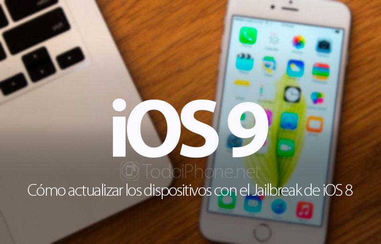 como-actualizar-ios-9-jailbreak-ios-8