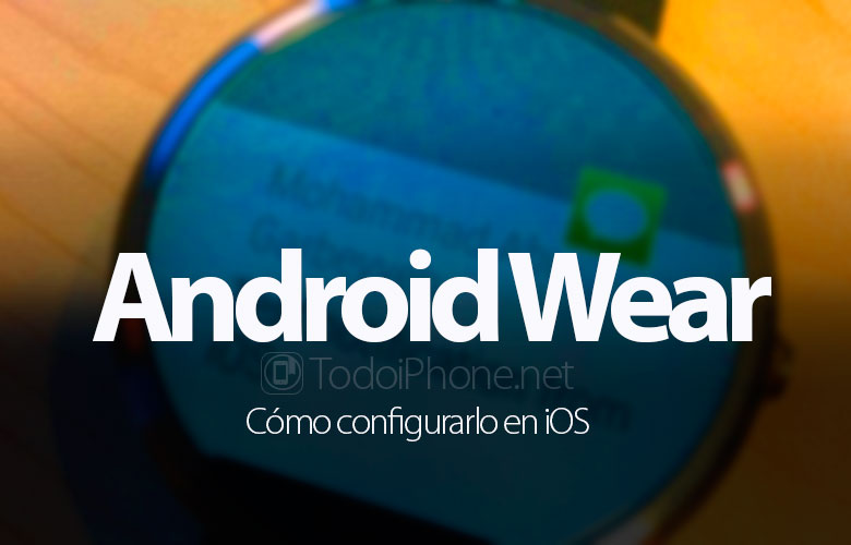 como-configurar-android-wear-ios