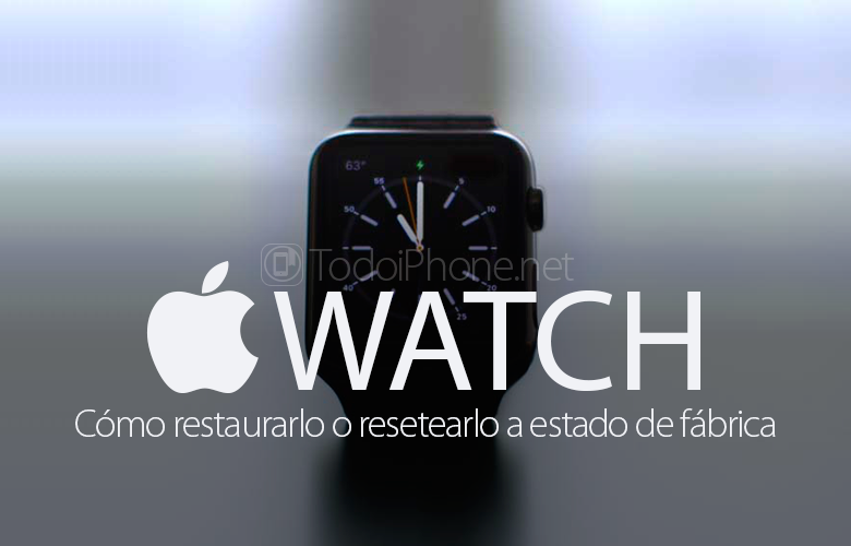 como-resetear-restaurar-apple-watch-estado-fabrica