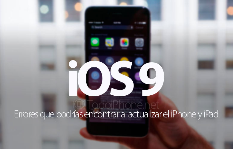 ios-9-errores-podrias-encontrar-actualizar-iphone