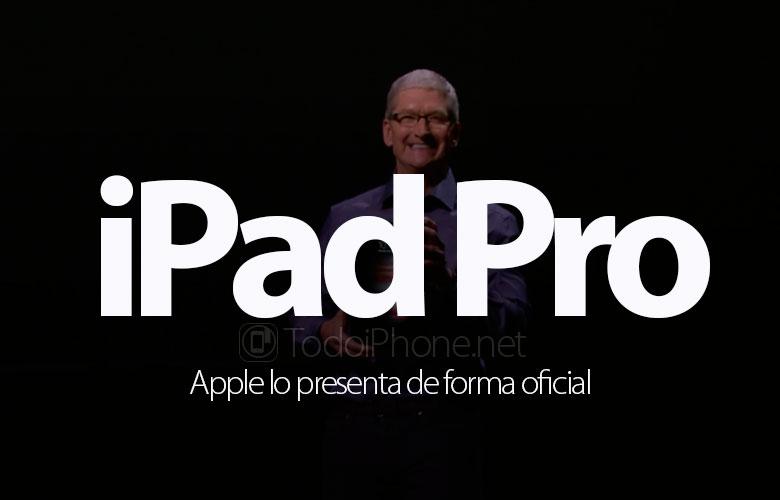 ipad-pro-apple-presenta-oficialmente