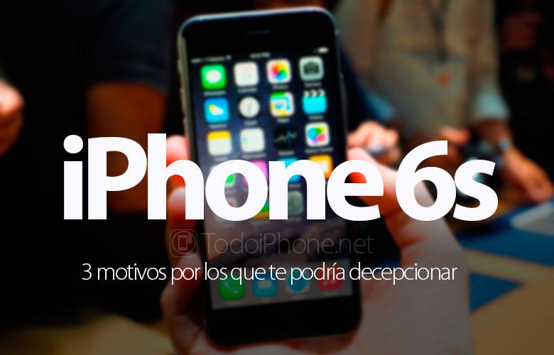 iphone-6s-3-motivos-puede-decepcionar