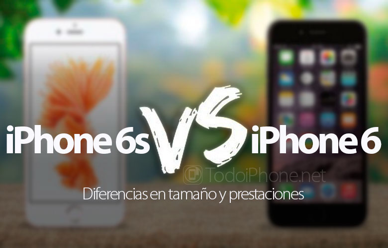 iphone-6s-vs-iphone-6-diferencias-tamano-prestaciones e04f8e71b6