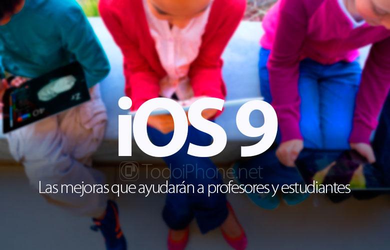 mejoras-ios-9-ayudaran-profesores-estudiantes