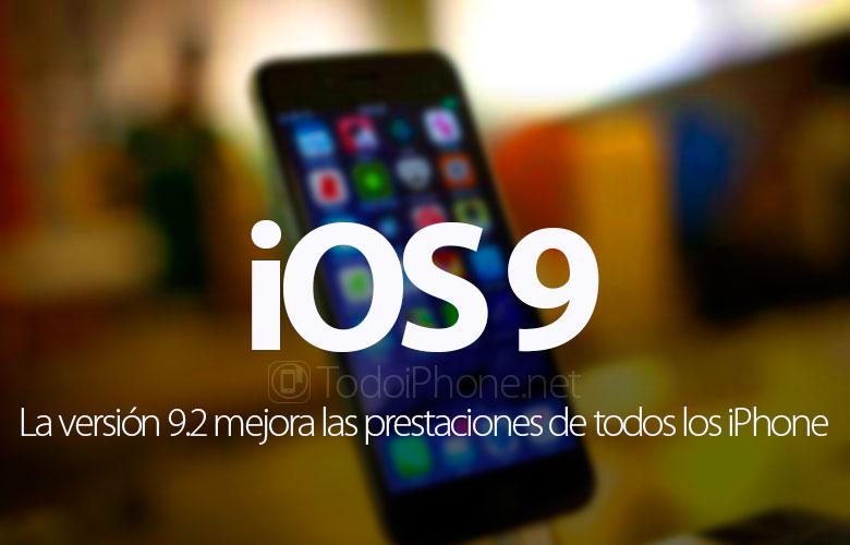 ios-9-2-mejora-prestaciones-iphone