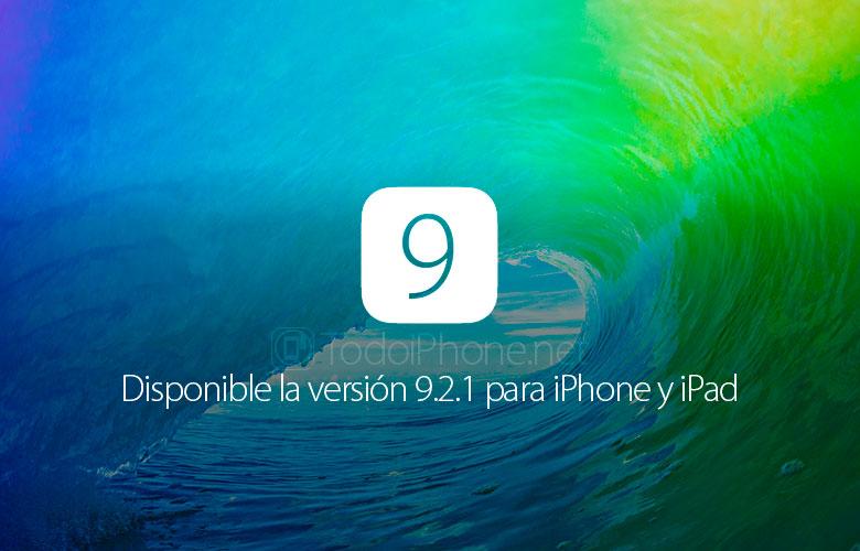 ios-9-2-1-disponible-descargar-iphone-ipad