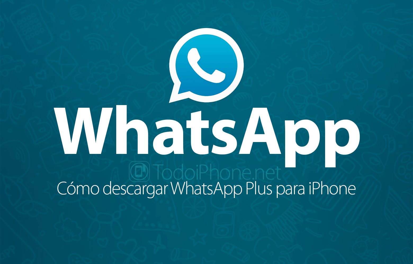 Cómo Descargar Whatsapp Plus Para Iphone