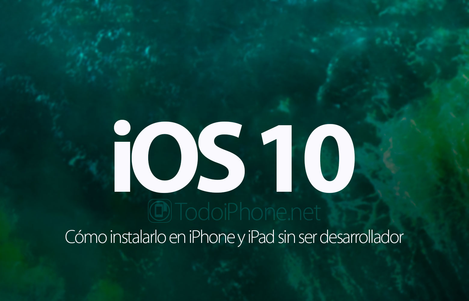 como-instalar-ios-10-beta-iphone-no-desarrollador