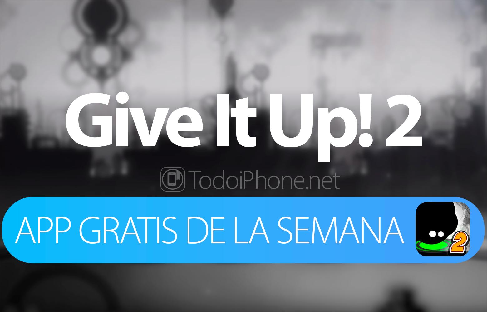 give-it-up-2-app-semana