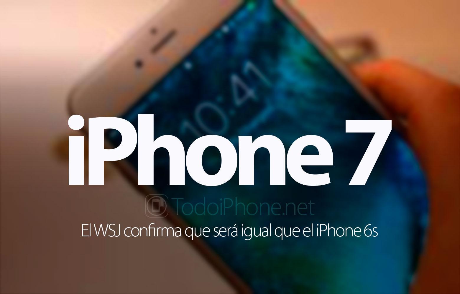 iphone-7-wsj-confirma-similar-iphone-6s