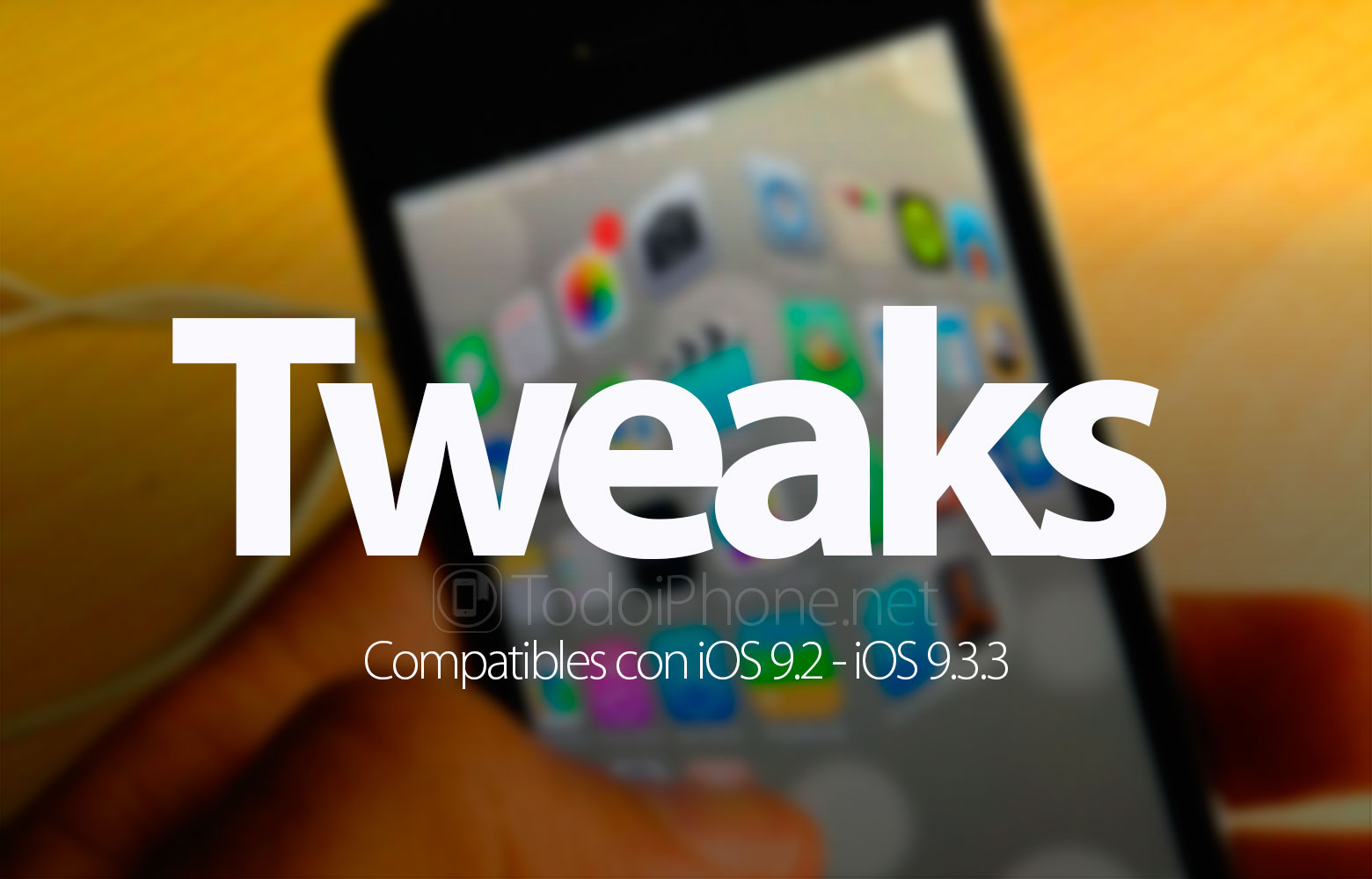 tweaks-compatibles-jailbreak-ios-9-2-9-3-3