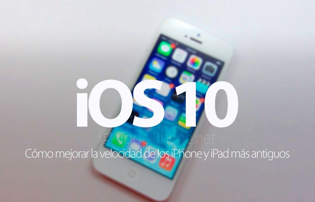 como-mejorar-velocidad-ios-10-iphone