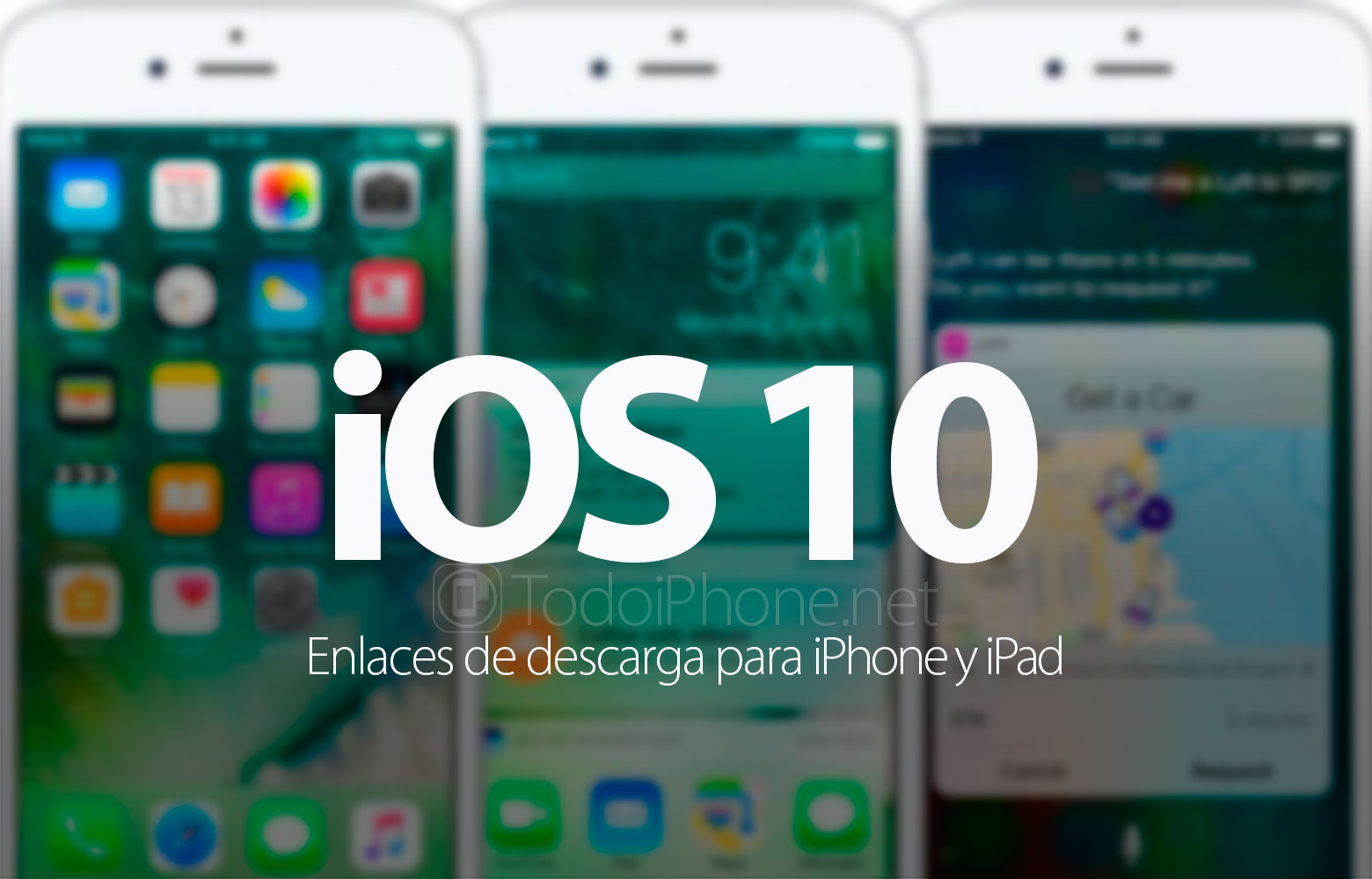 iOS 10 disponible para descargar e instalar en iPhone y iPad