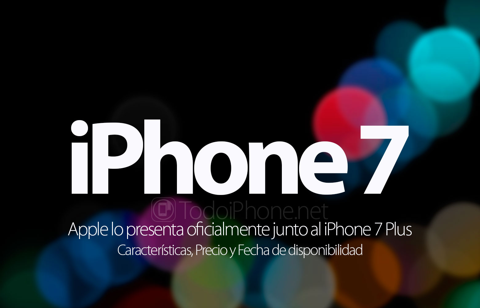 iphone-7-apple-presenta-oficial